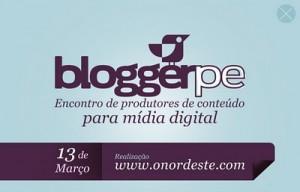 Estaremos no Blogger PE – I Encontro de Produtores de Conteúdo para Mídia Digital