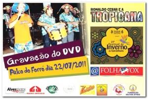 """""""Ronaldo e a Tropicana"""" hoje e """"Dobradinha Classe A"""" amanhã. #Fig2011"""