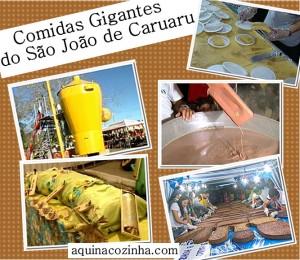 As comidas gigantes do São João de Caruaru