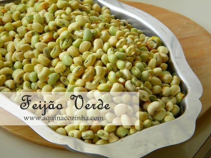 Feijão verde – Como cozinhar e como conservar